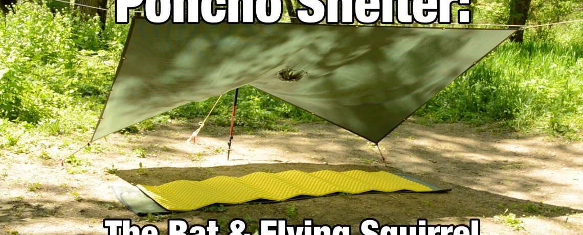 Poncho Shelter: The Bat and Flying Squirrel