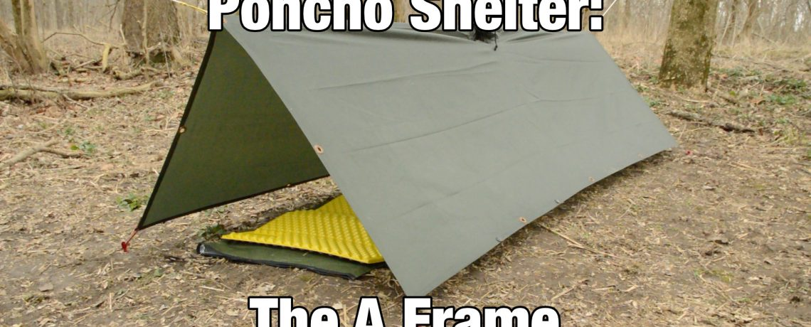 Poncho Shelter: The A Frame